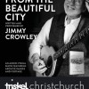 Jimmy Crowley's Songs from The Beautiful City at the Triskel Arts Centre